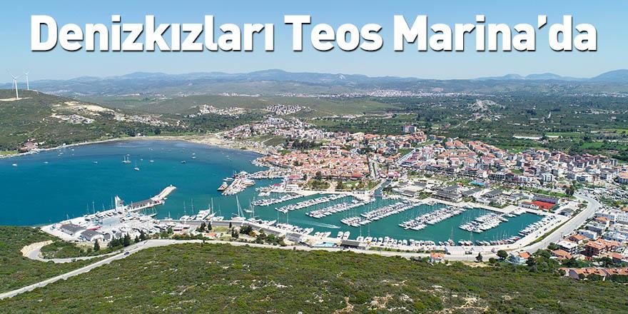 Denizkızları Teos Marina'da
