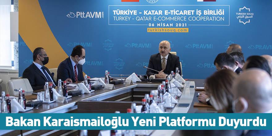 Bakan Karaismailoğlu Yeni Platformu Duyurdu