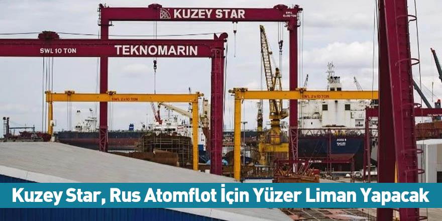 Kuzey Star, Rus Atomflot İçin Yüzer Liman Yapacak