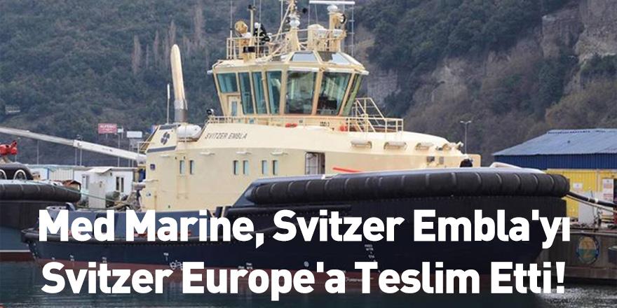 Med Marine, Svitzer Embla'yı Svitzer Europe'a Teslim Etti!