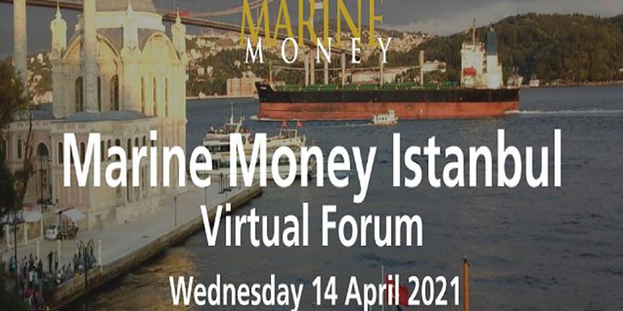 Marine Money İstanbul Forum'da Denizcilik Ele Alınacak!