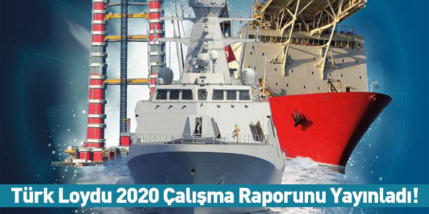 Türk Loydu 2020 Çalışma Raporunu Yayınladı!