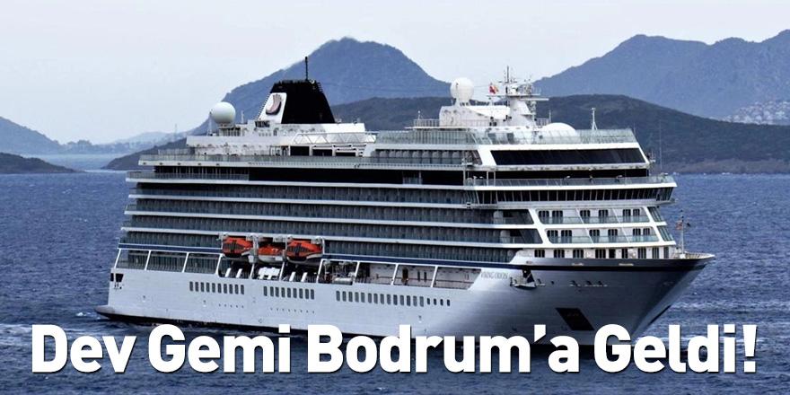 Dev Gemi Bodrum'a Geldi