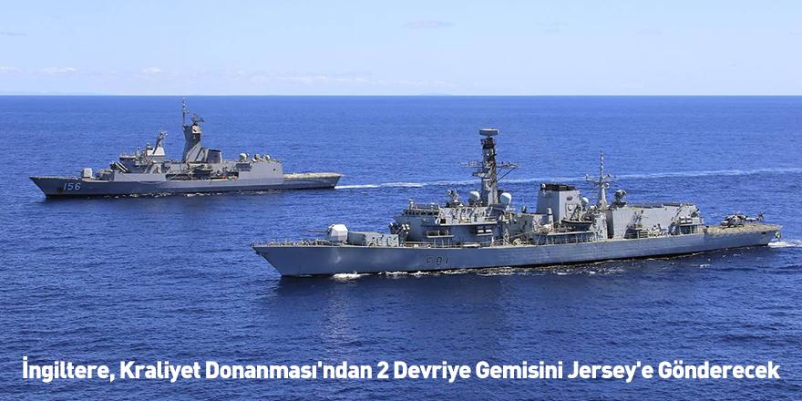 İngiltere, Kraliyet Donanması'ndan 2 Devriye Gemisini Jersey'e Gönderecek