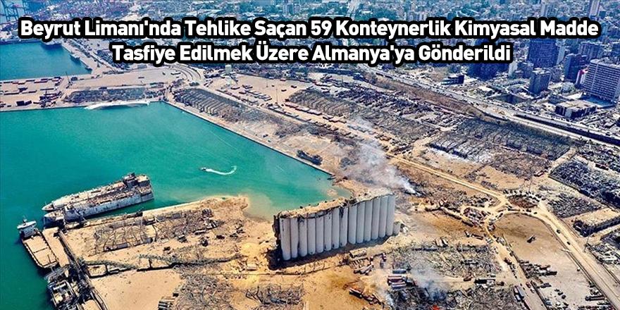 Beyrut Limanı'nda Tehlike Saçan 59 Konteynerlik Kimyasal Madde Tasfiye Edilmek Üzere Almanya'ya Gönderildi