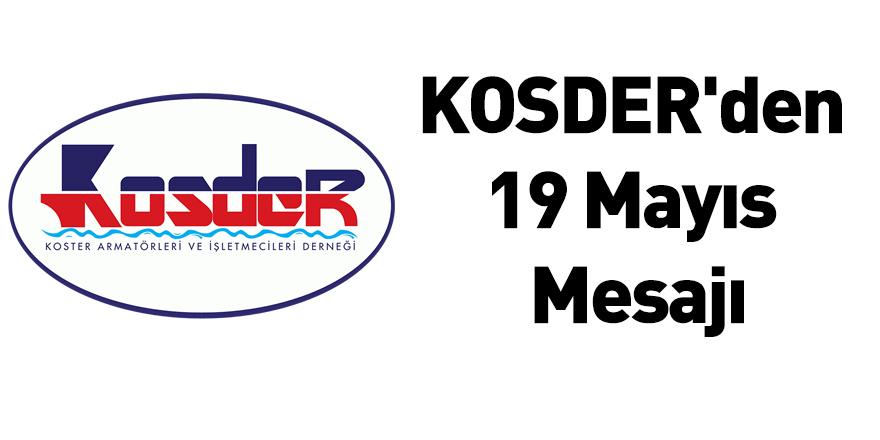 KOSDER'den 19 Mayıs Mesajı