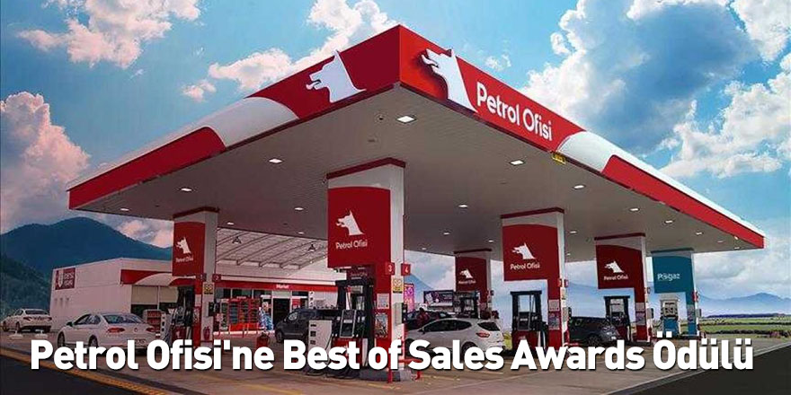 Petrol Ofisi'ne Best of Sales Awards Ödülü