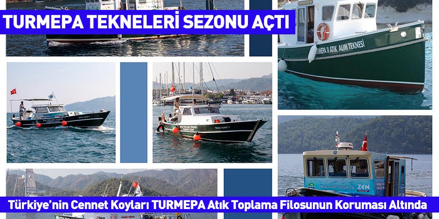 Türkiye'nin Cennet Koyları TURMEPA Atık Toplama Filosunun Koruması Altında