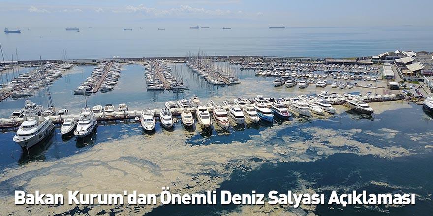 Bakan Kurum'dan Önemli Deniz Salyası Açıklaması