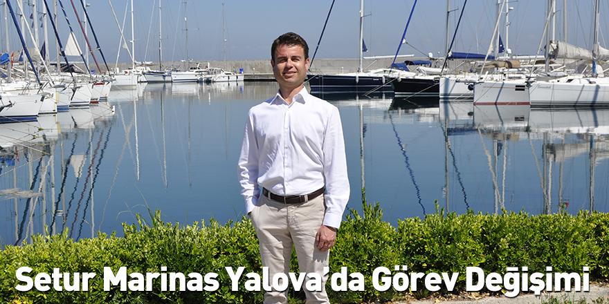Setur Marinas Yalova'da Görev Değişimi