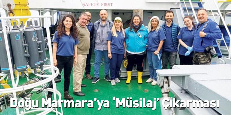 Doğu Marmara'ya 'Müsilaj' Çıkarması