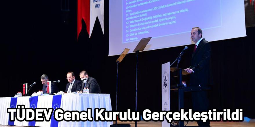 TÜDEV Genel Kurulu Gerçekleştirildi