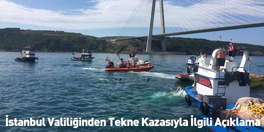 İstanbul Valiliğinden Tekne Kazasıyla İlgili Açıklama