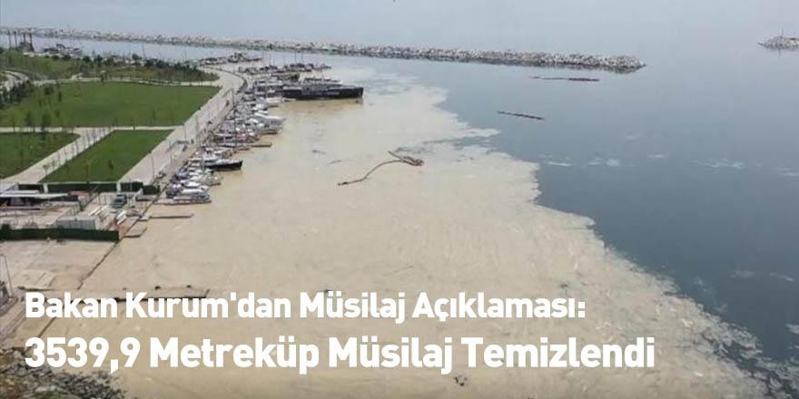 Bakan Kurum'dan Müsilaj Açıklaması: 3539,9 Metreküp Müsilaj Temizlendi