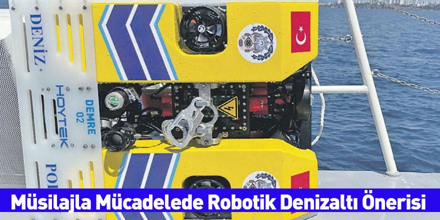 Müsilajla Mücadelede Robotik Denizaltı Önerisi
