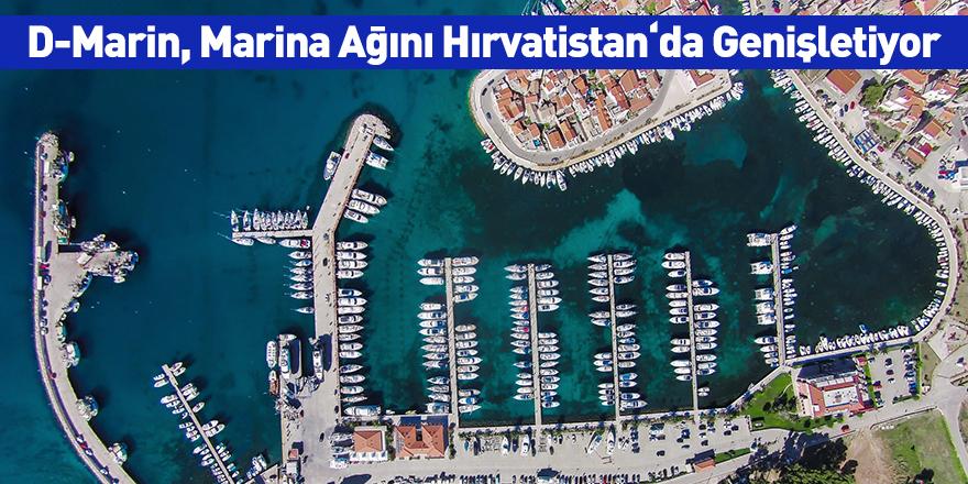 D-Marin, Marina Ağını Hırvatistan'da Genişletiyor