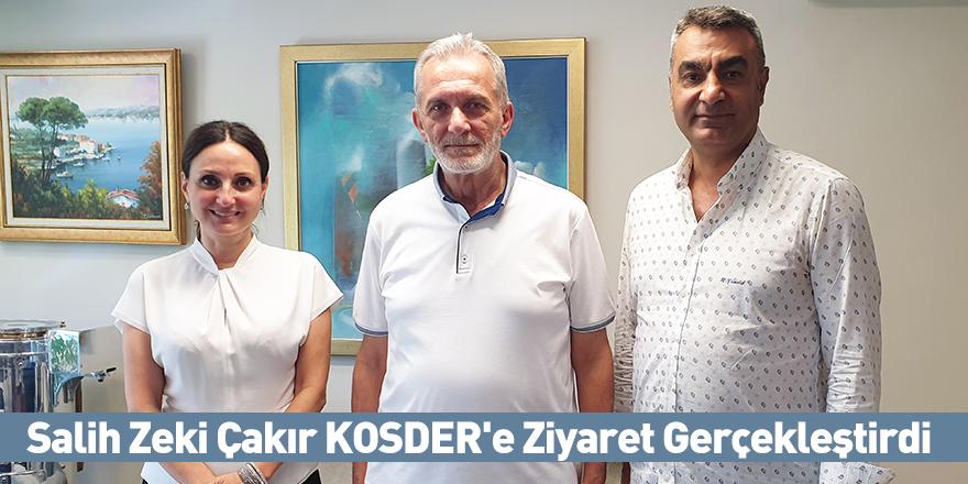 Salih Zeki Çakır KOSDER'e Ziyaret Gerçekleştirdi