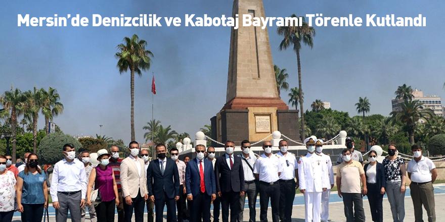 Mersin'de Denizcilik ve Kabotaj Bayramı Törenle Kutlandı