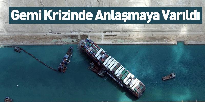 Gemi Krizinde Anlaşmaya Varıldı