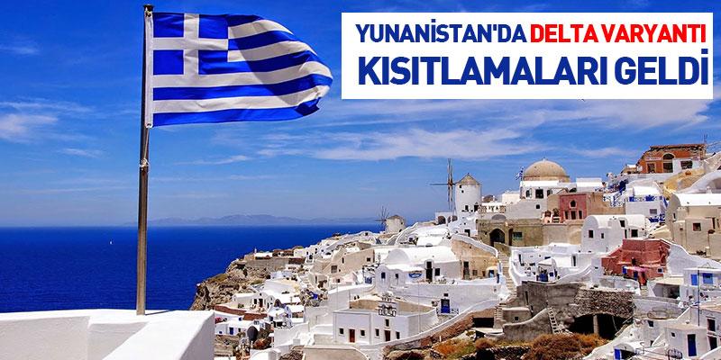 Yunanistan'da Delta Varyantı Kısıtlamaları Geldi