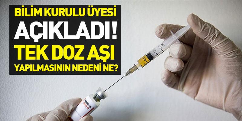 Tek Doz Aşı Yapılmasının Nedeni Ne?