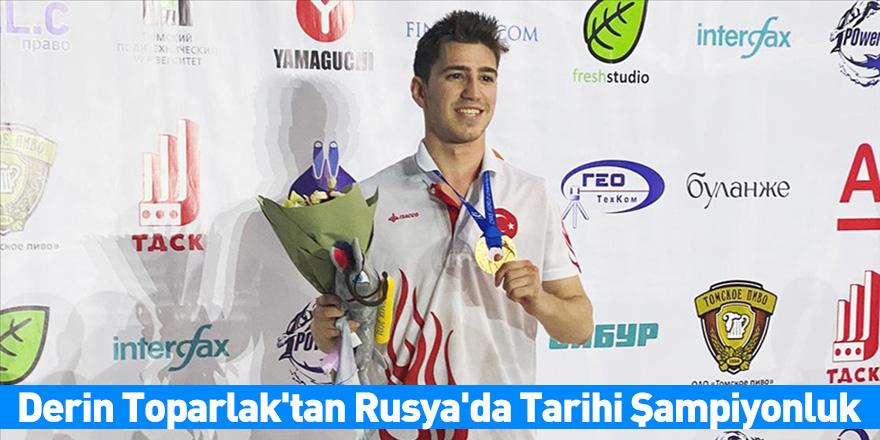 Derin Toparlak'tan Rusya'da Tarihi Şampiyonluk