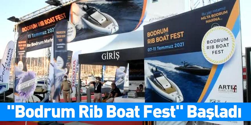 """""""Bodrum Rib Boat Fest"""" Başladı"""