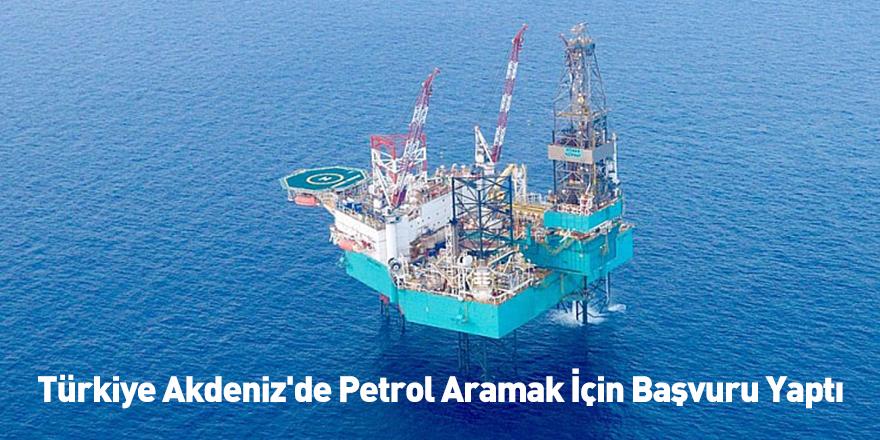 Türkiye Akdeniz'de Petrol Aramak İçin Başvuru Yaptı