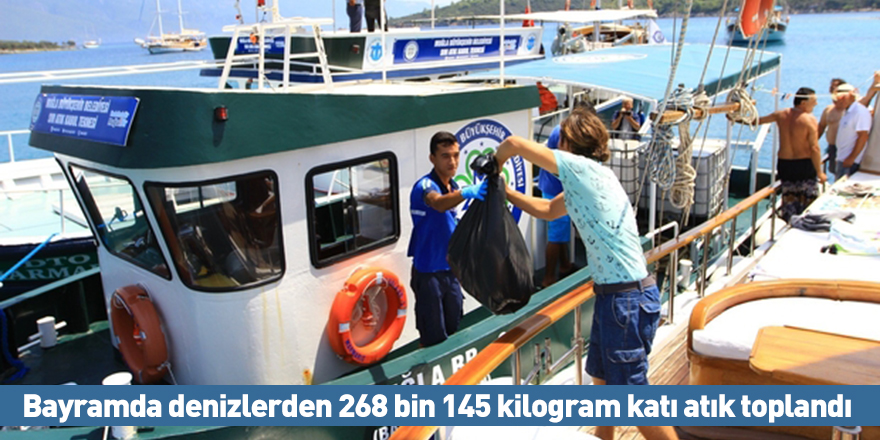 Bayramda denizlerden 268 bin 145 kilogram katı atık toplandı