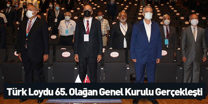 Türk Loydu 65. Olağan Genel Kurulu gerçekleşti