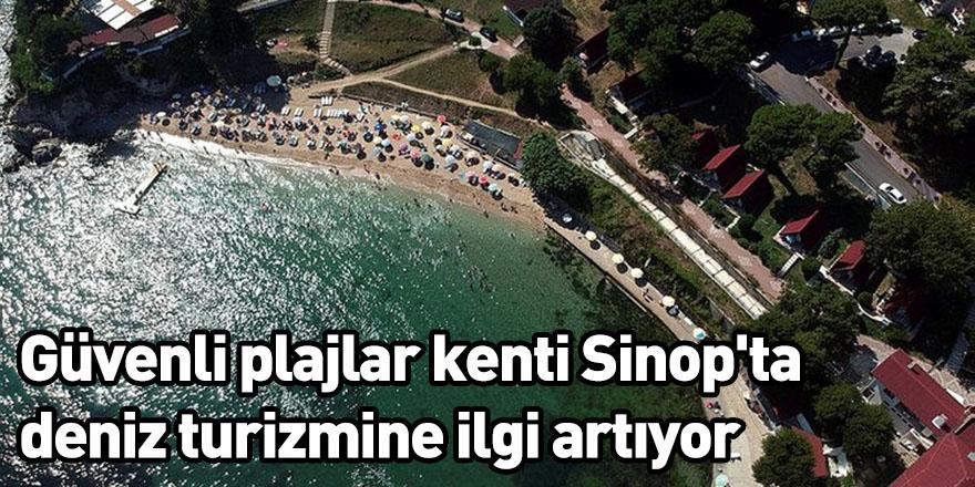 Güvenli plajlar kenti Sinop'ta deniz turizmine ilgi artıyor