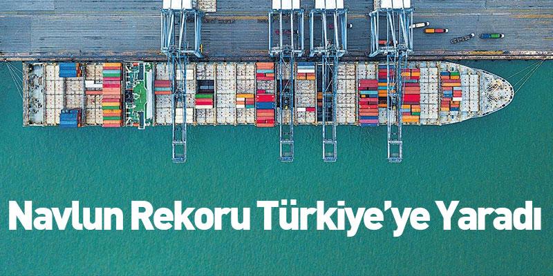 Navlun Rekoru Türkiye'ye Yaradı