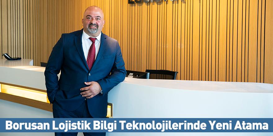 Borusan Lojistik Bilgi Teknolojilerinde Yeni Atama