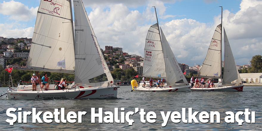 Şirketler Haliç'te yelken açtı