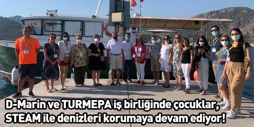 D-Marin ve TURMEPA iş birliğinde çocuklar, STEAM ile denizleri korumaya devam ediyor!