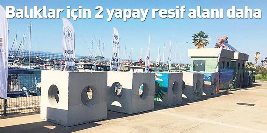 Balıklar için 2 yapay resif alanı daha