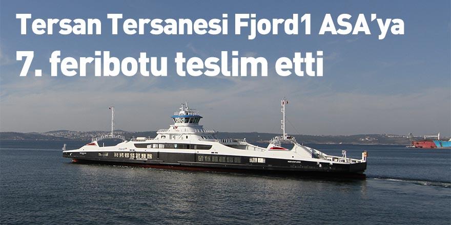 Tersan Tersanesi Fjord1 ASA'ya 7. feribotu teslim etti