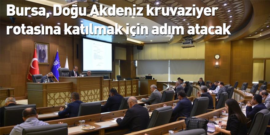Bursa, Doğu Akdeniz kruvaziyer rotasına katılmak için adım atacak