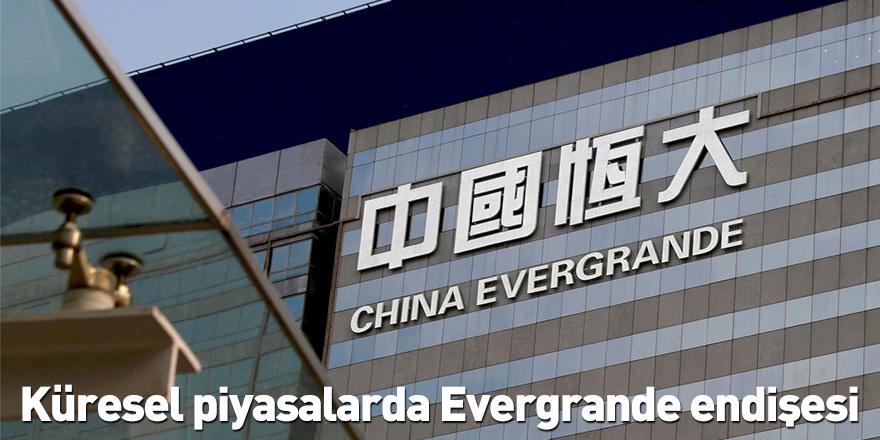 Küresel piyasalarda Evergrande endişesi
