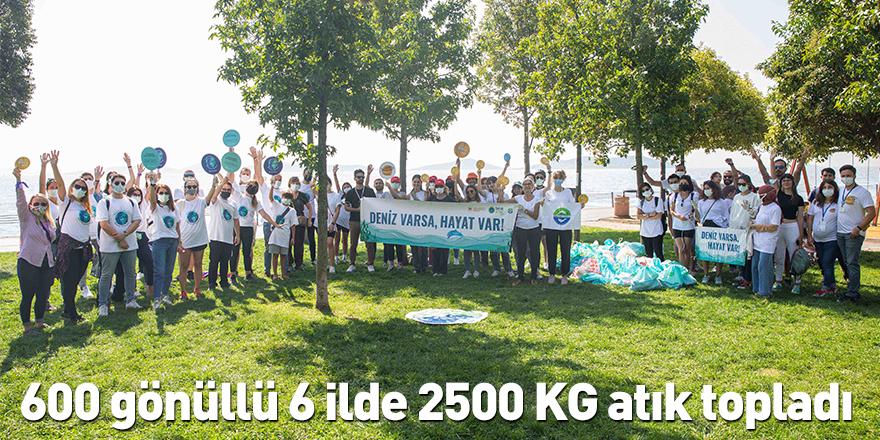 600 gönüllü 6 ilde 2500 KG atık topladı