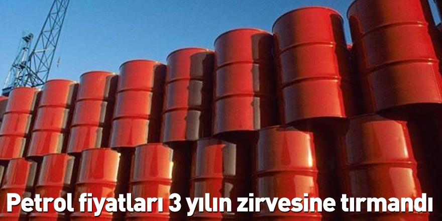 Petrol fiyatları 3 yılın zirvesine tırmandı