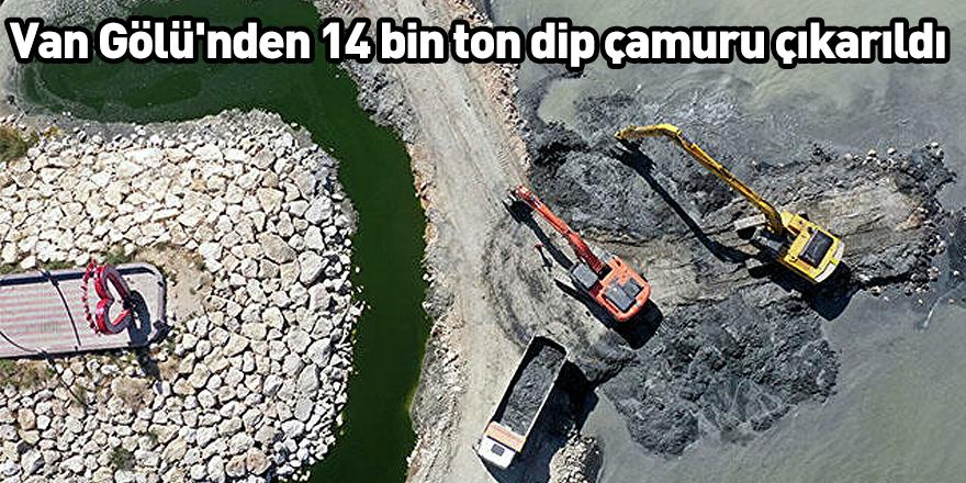 Van Gölü'nden 14 bin ton dip çamuru çıkarıldı