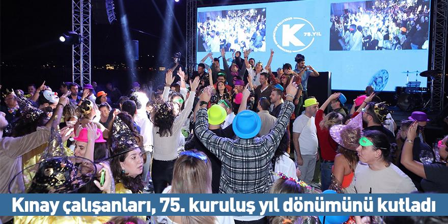 Kınay çalışanları, 75. kuruluş yıl dönümünü kutladı