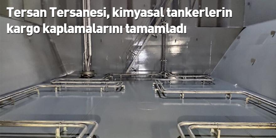 Tersan Tersanesi, kimyasal tankerlerin kargo kaplamalarını tamamladı
