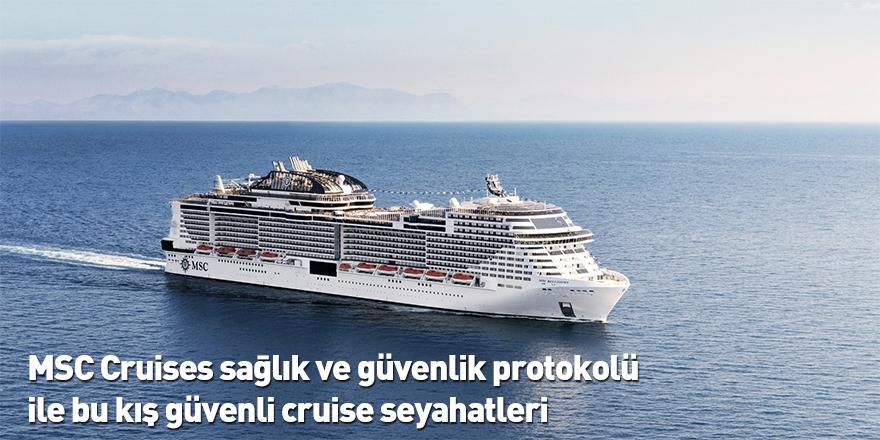 MSC Cruises sağlık ve güvenlik protokolü ile bu kış güvenli cruise seyahatleri