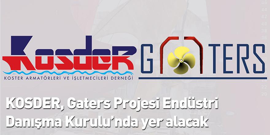 KOSDER, Gaters Projesi Endüstri Danışma Kurulu'nda yer alacak