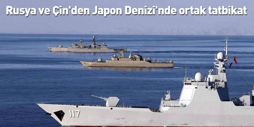 Rusya ve Çin'den Japon Denizi'nde ortak tatbikat