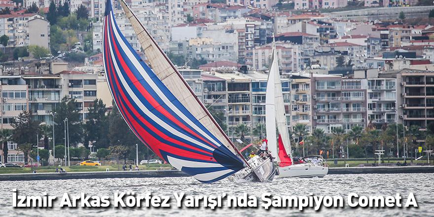 İzmir Arkas Körfez Yarışı'nda Şampiyon Comet A