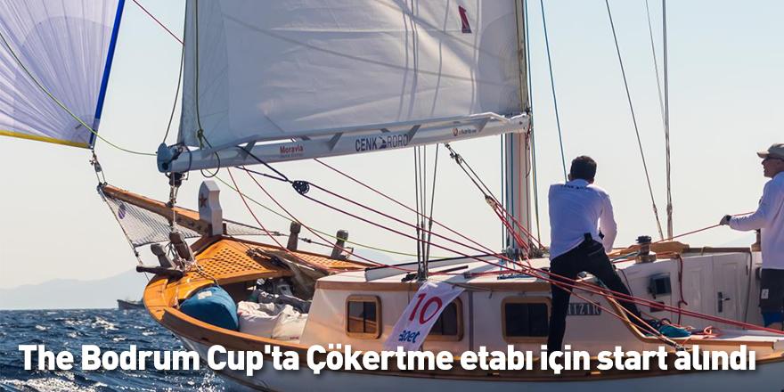 The Bodrum Cup'ta Çökertme etabı için start alındı