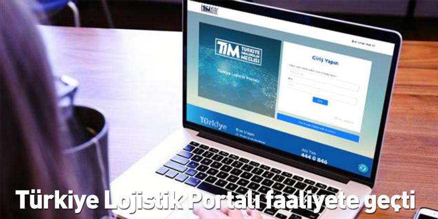 Türkiye Lojistik Portalı faaliyete geçti